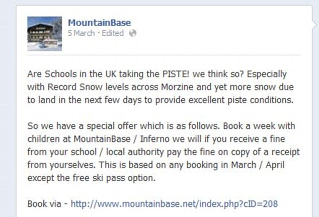 Advertising: The company posted this message on its Facebook page, offering to pay fines incurred by parents who take their children skiing in term-time
