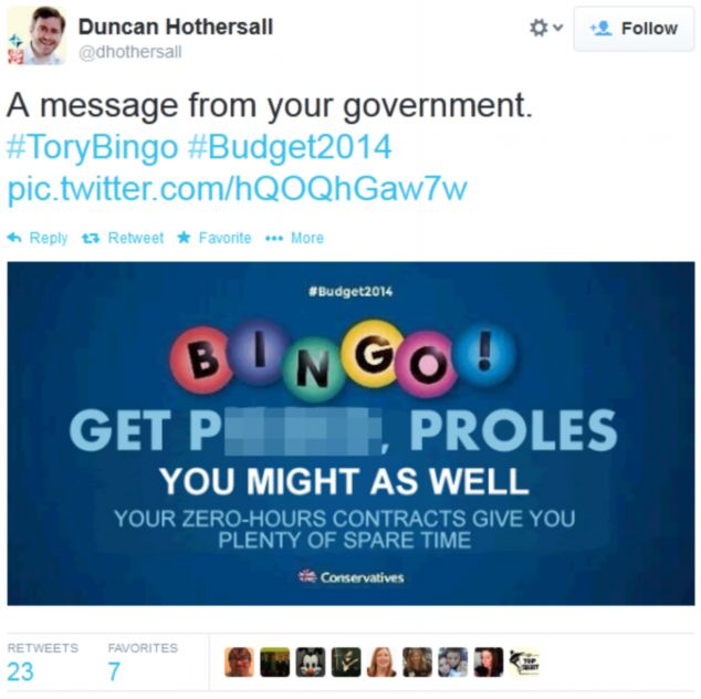 Spoof: Another, posted by Duncan Hothersall, reads: 'Get p*****, proles - you might as well'