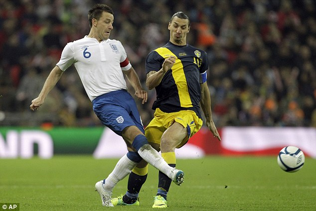 We've met before: Terry and Ibrahimovic clashed when Sweden played England in a friendly in 2011