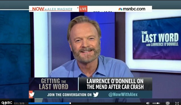 A happy and healthy Lawrence O'Donnell makes his return to television two months after suffering a broken hip from a car crash