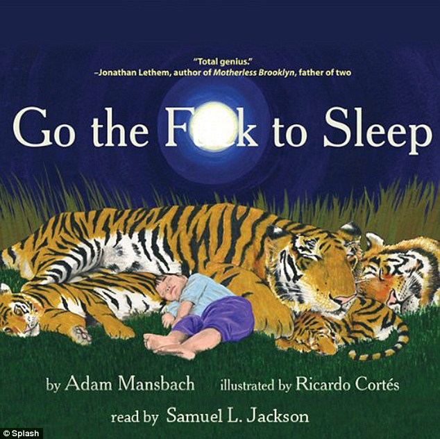 Resonating with parents everywhere: Exhausted author Adam Mansbach wrote the adult fairytale parodying  the style of children's books after trying to get his own daughter to go to sleep