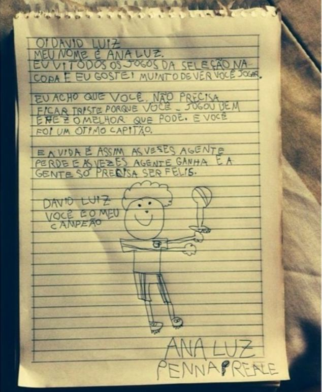 Ana Luz, nine, sent David Luiz this touching letter urging the multi-million pound defender not to be too sad in the wake of Brazil's humiliating defeat