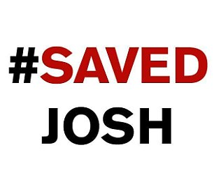 No slogan: After Josh began to get better, his supporters changed their hashtag from #SaveJosh