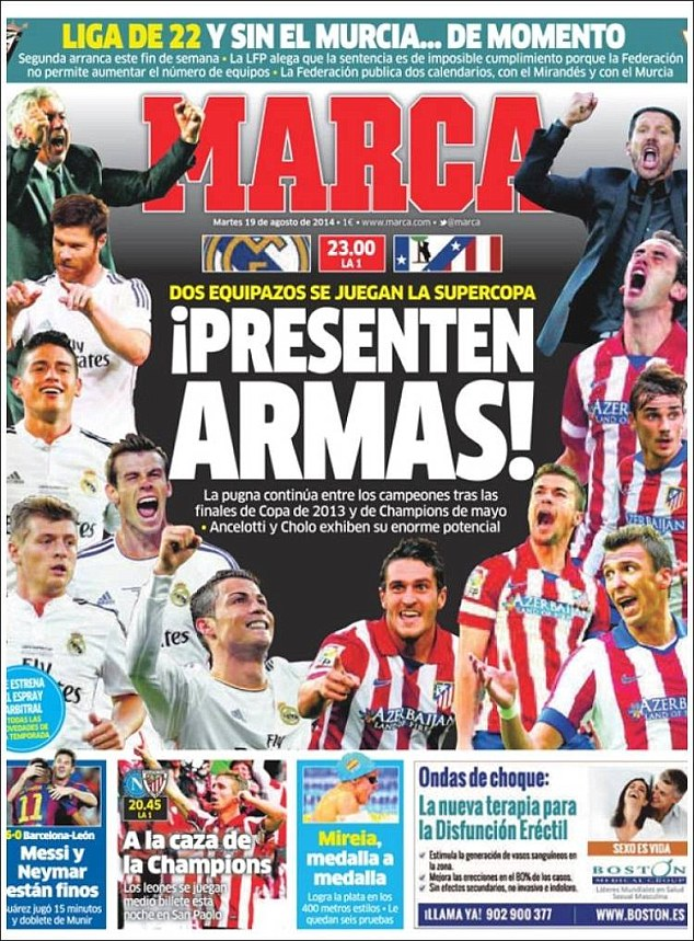 Rematch: Spanish paper Marca focuses on the Spanish Super Cup tie between Madrid rivals Real and Atletico