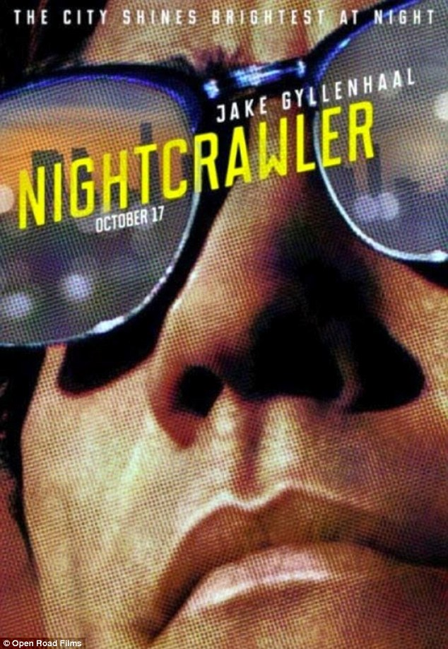LA story: Nightcrawler - which hits US theatres on October 31 - will officially premiere next month at the Toronto International Film Festival
