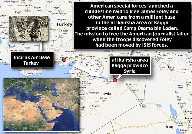 Raid on Camp Osama bin Laden: The special forces team flew in from Turkey and attacked the northern Syrian base to free James Foley