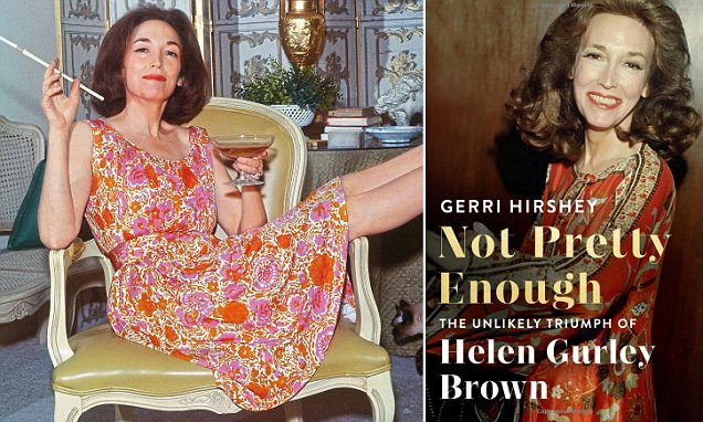 The woman who made sex fun: Helen Gurley Brown liberated the single girl with an advice