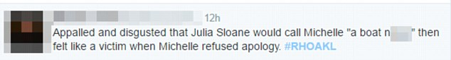 """Opinion: A fan wrote on the social media application: 'Appalled and disgusted that Julia Sloane would call Michelle a """"boat n***er"""" then felt like a victim when Michelle refused to apologise'"""