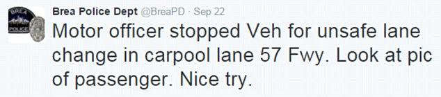 Brea police were clearly amused by the driver's attempt to bypass bad traffic