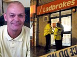 The armed robber who died when he was tackled by customers as he attempted to rob a Ladbrokes betting shop in Plymouth (right) has been named locally as Alan Levers